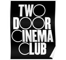 Two Door Cinema Club Poster