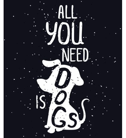 Trendy hand drawn dog quote poster   Sticker