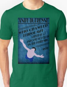 Andy Dufresne - The Shawshank Redemption Unisex T-Shirt