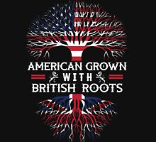 American Grown With British Roots Unisex T-Shirt