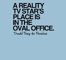 Reality Star in the Oval Office Unisex T-Shirt