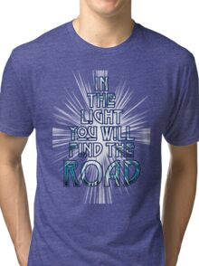 IN THE LIGHT Tri-blend T-Shirt