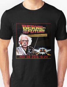 Bernie Sanders FOR THE FUTURE! BERNIE SANDERS 2016! T-Shirt