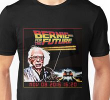 Bernie Sanders FOR THE FUTURE! BERNIE SANDERS 2016! Unisex T-Shirt