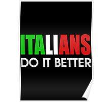 Italians do it Better Poster