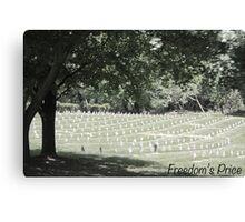 Freedom's Price Canvas Print