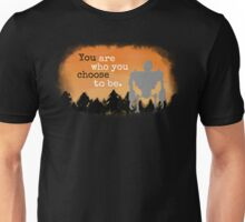 Iron Giant: You Are Who You Choose To Be Unisex T-Shirt