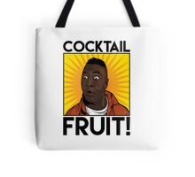 Cocktail.....FRUIT! Tote Bag