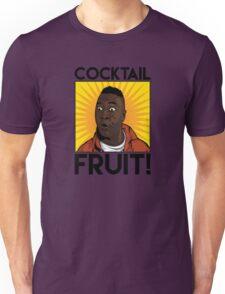 Cocktail.....FRUIT! Unisex T-Shirt