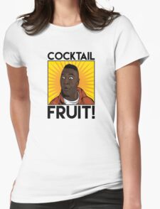 Cocktail.....FRUIT! Womens Fitted T-Shirt