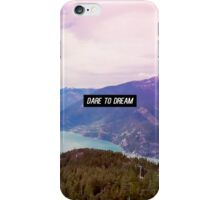 """Dare To Dream"" Nature Landscape Photography iPhone Case/Skin"