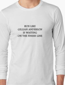 Run Like Gillian Anderson Long Sleeve T-Shirt