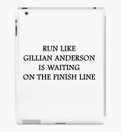 Run Like Gillian Anderson iPad Case/Skin