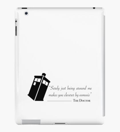 Doctor's wise words iPad Case/Skin