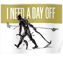 warframe i need a day off Poster