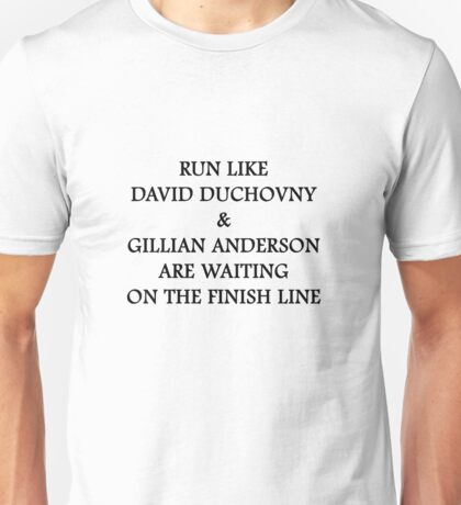 Run Like Gillian Anderson and David Duchovny Unisex T-Shirt