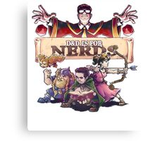 D&D is For Nerds S2 Canvas Print