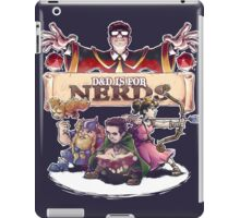 D&D is For Nerds S2 iPad Case/Skin