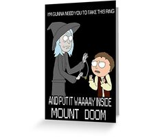 Rick and Morty - Lord of the rings Greeting Card