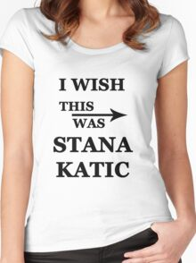 I wish this was Stana Katic Women's Fitted Scoop T-Shirt