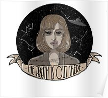 """Scully """"The Truth Is Out There"""" Poster"""