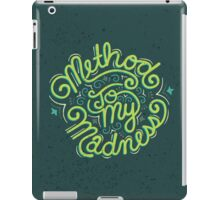 Method to my Madness iPad Case/Skin