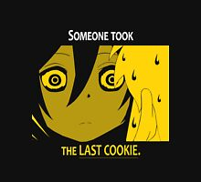 Quotes and quips - the last cookie Unisex T-Shirt