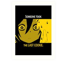 Quotes and quips - the last cookie Art Print