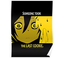 Quotes and quips - the last cookie Poster