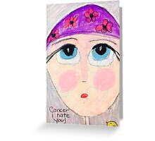 cancer hater Greeting Card