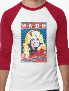 Dolly Parton. What Would Dolly Do? Nashville Country Music Men's Baseball ¾ T-Shirt