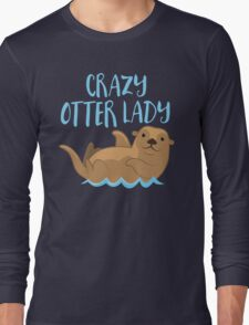 Crazy OTTER lady (new swimming) Long Sleeve T-Shirt