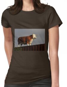 Why Is There A Bull On My Fence and Who Broke His Horn?  Womens Fitted T-Shirt