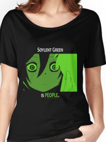 Quotes and quips - Soylent green Women's Relaxed Fit T-Shirt