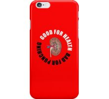 Good for health, bad for punching iPhone Case/Skin
