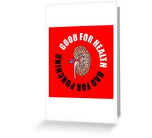 Good for health, bad for punching Greeting Card