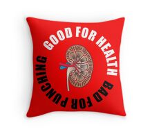 Good for health, bad for punching Throw Pillow