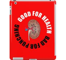 Good for health, bad for punching iPad Case/Skin