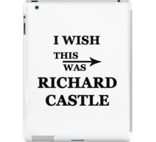 I wish this was Richard Castle iPad Case/Skin