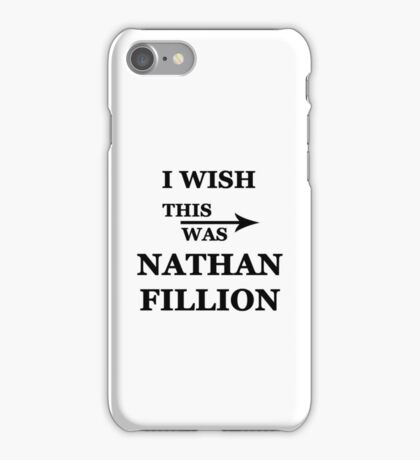 I wish this was Nathan Fillion iPhone Case/Skin