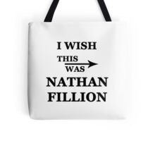 I wish this was Nathan Fillion Tote Bag