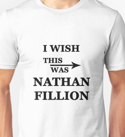 I wish this was Nathan Fillion Unisex T-Shirt