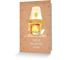 Drink Tea - Be Happy Greeting Card