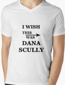 I wish this was Dana Scully Mens V-Neck T-Shirt