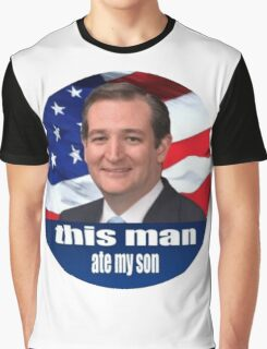 Ted Cruz is a monster 2016 Graphic T-Shirt
