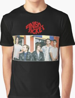 Finish Ticket  Graphic T-Shirt