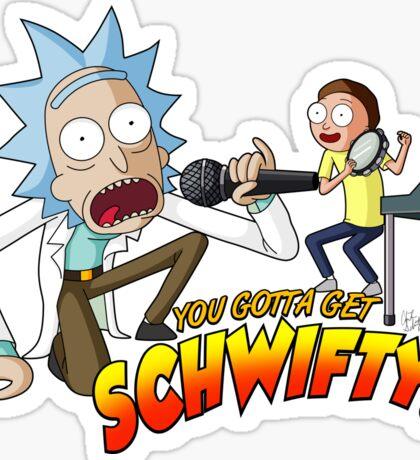 You Gotta Get Schwifty! Sticker