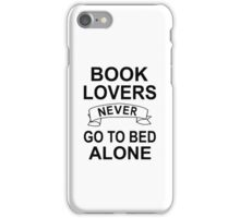 Book Lovers Never Go To Bed Alone iPhone Case/Skin
