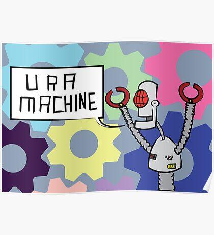 U R A MACHINE Poster