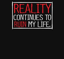 reality real Unisex T-Shirt